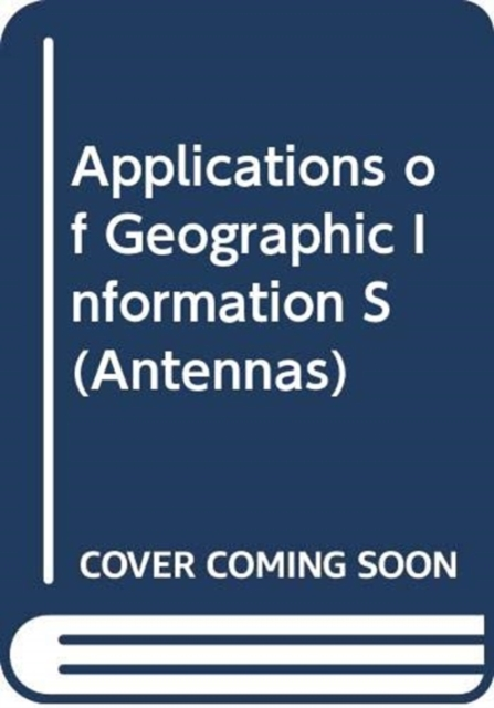 APPLICATIONS OF GEOGRAPHIC INFORMATION S