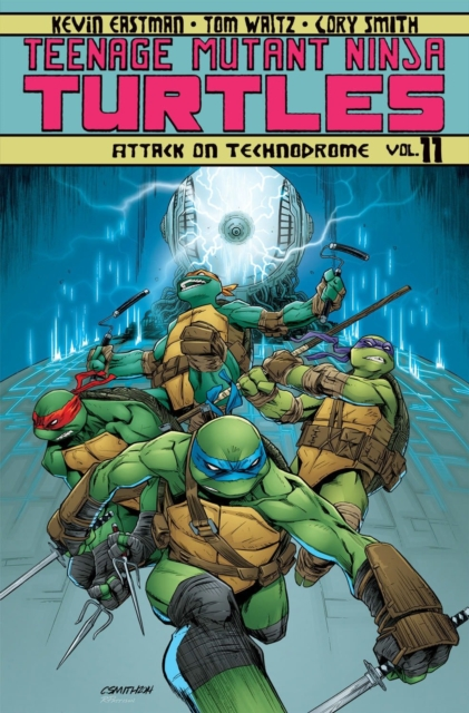 Teenage Mutant Ninja Turtles Volume 11 Attack On Technodrome