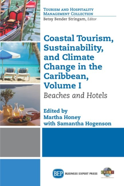 Coastal Tourism, Sustainability, and Climate Change in the Caribbean, Volume I