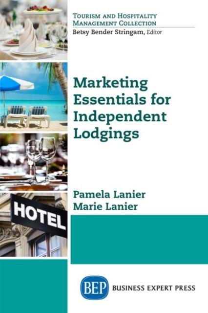 Marketing Essentials for Independent Lodging