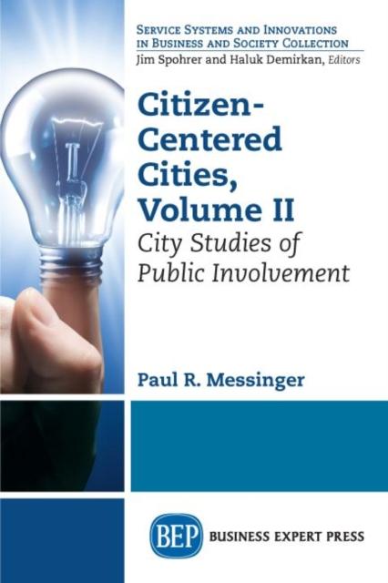 Citizen-Centered Cities, Volume II