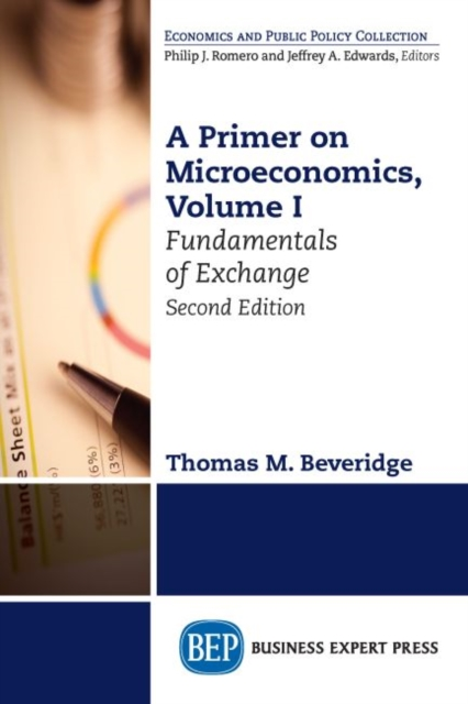 Primer on Microeconomics, Volume I
