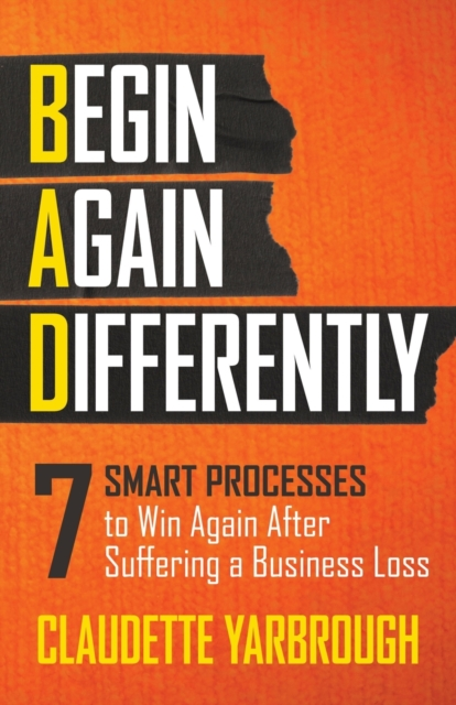 BAD (Begin Again Differently)