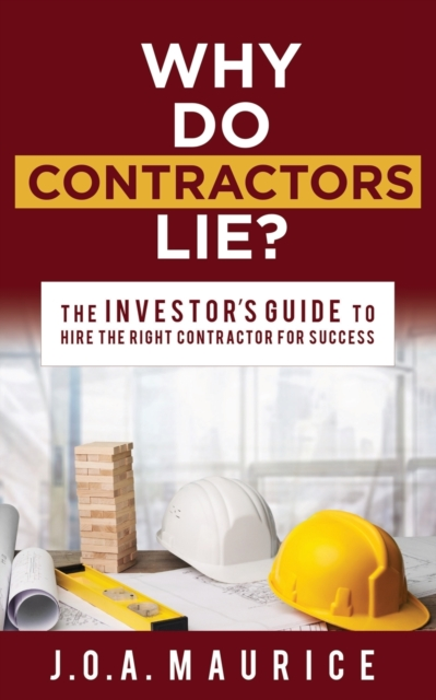 Why Do Contractors Lie?