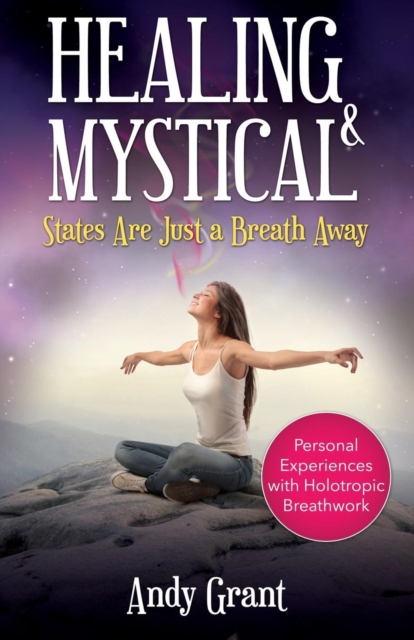 Healing & Mystical States Are Just a Breath Away