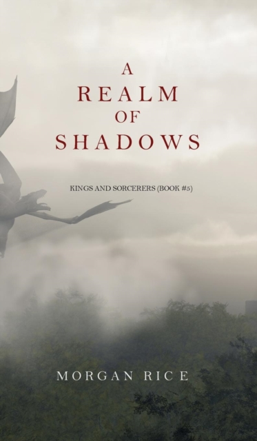 Realm of Shadows (Kings and Sorcerers--Book 5)