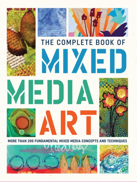 Complete Book of Mixed Media Art