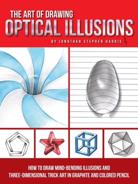 Art of Drawing Optical Illusions