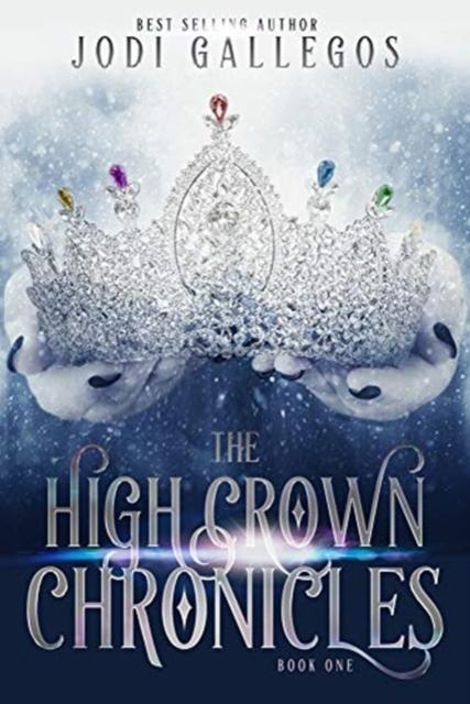 High Crown Chronicles