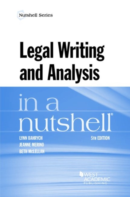 Legal Writing and Analysis in a Nutshell