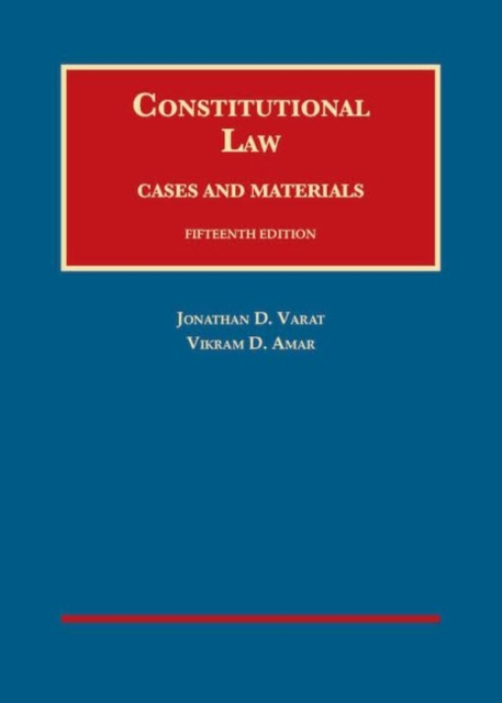 Constitutional Law, Cases and Materials