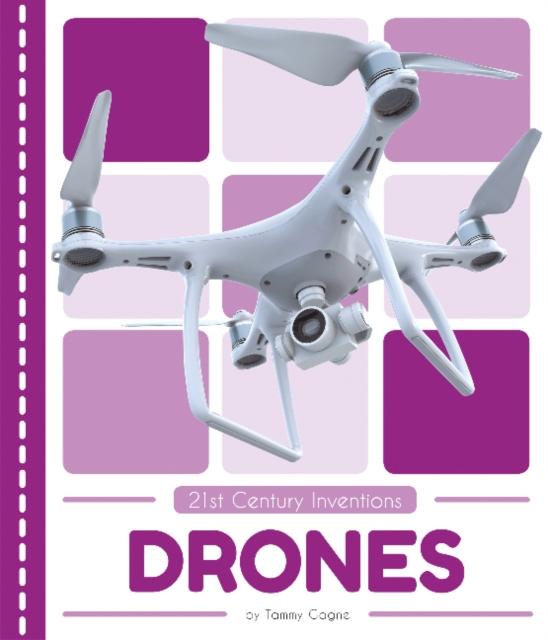 21st Century Inventions: Drones (CARTE)