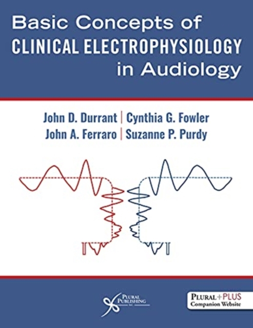 Basic Concepts of Clinical Electrophysiology in Audiology