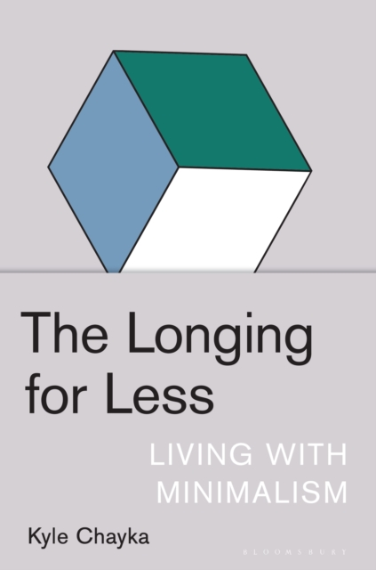 Longing for Less