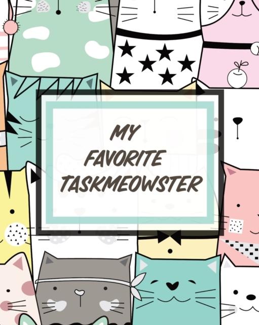 My Favorite Taskmeowster