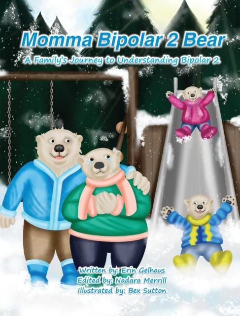 Momma Bipolar 2 Bear