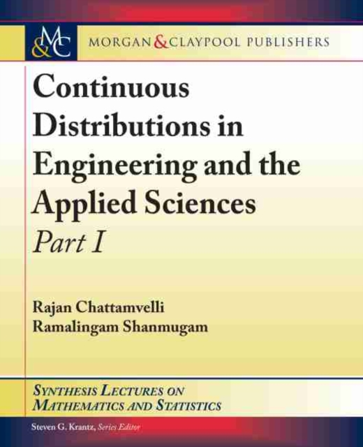 Continuous Distributions in Engineering and the Applied Sciences