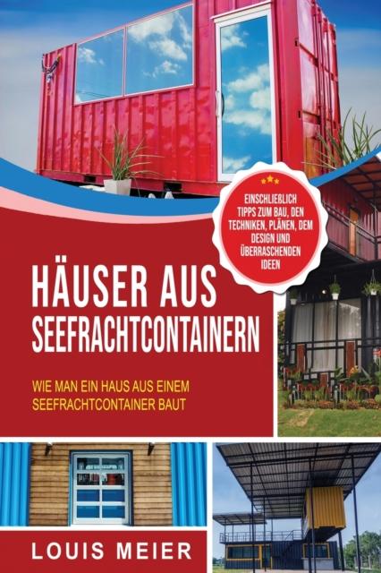 Hauser aus Seefrachtcontainern