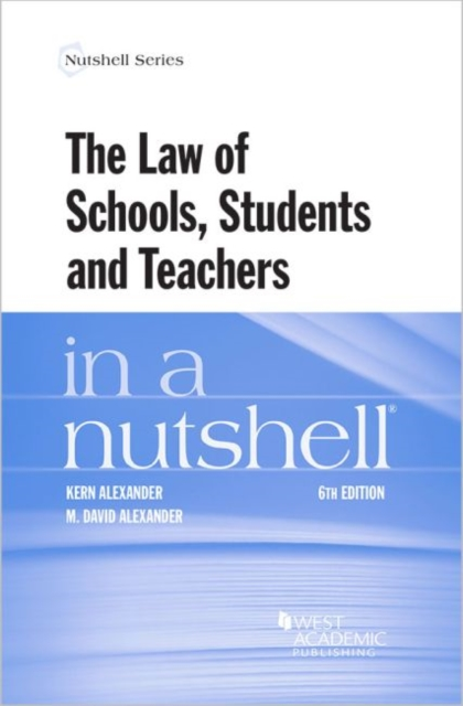 Law of Schools, Students and Teachers in a Nutshell