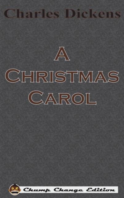 Christmas Carol (Chump Change Edition)