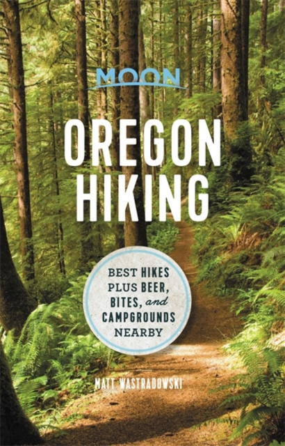 Moon Oregon Hiking (First Edition)