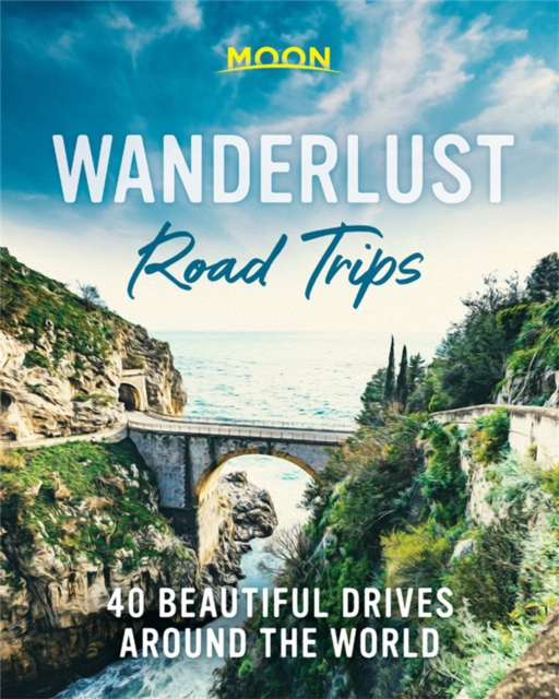 Wanderlust Road Trips (First Edition)