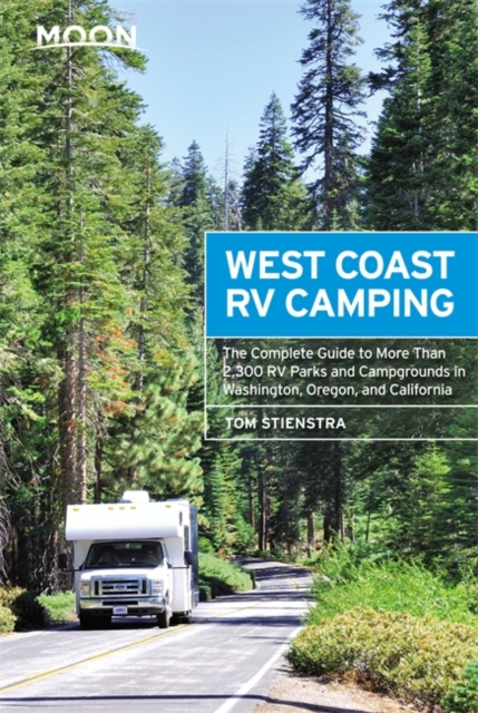 Moon West Coast RV Camping (Fifth Edition)