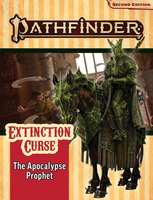 Pathfinder Adventure Path: The Apocalypse Prophet (Extinction Curse 6 of 6) (P2)