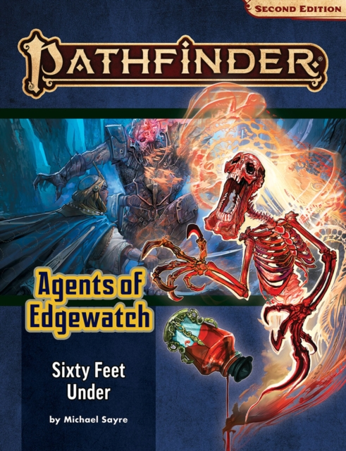 Pathfinder Adventure Path: Sixty Feet Under (Agents of Edgewatch 2 of 6) (P2)