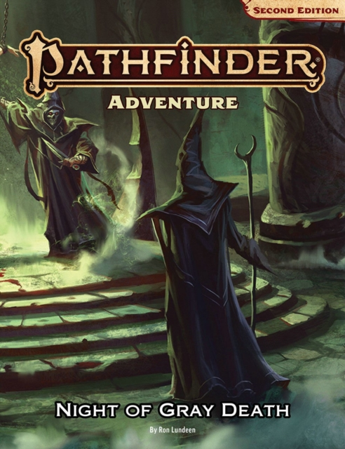 Pathfinder Adventure: Night of the Gray Death (P2)