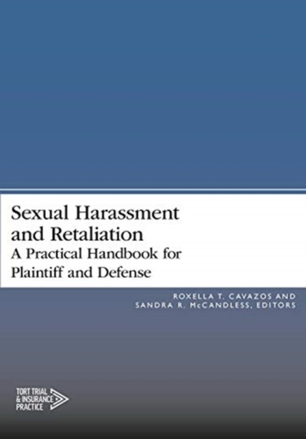 Sexual Harassment and Retaliation