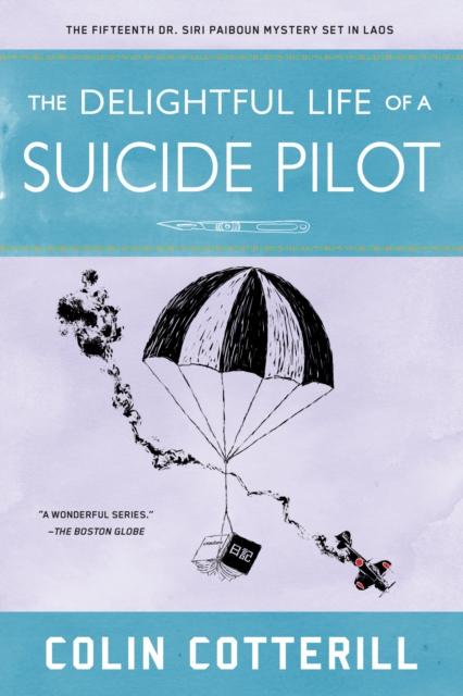 Delightful Life Of A Suicide Pilot