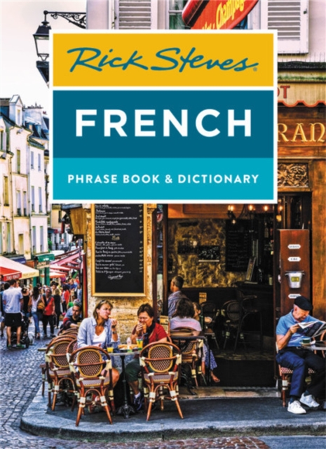 Rick Steves French Phrase Book & Dictionary (Eighth Edition)
