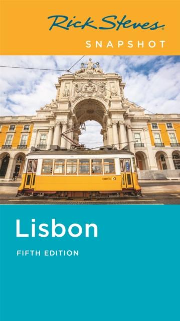 Rick Steves Snapshot Lisbon (Fifth Edition)
