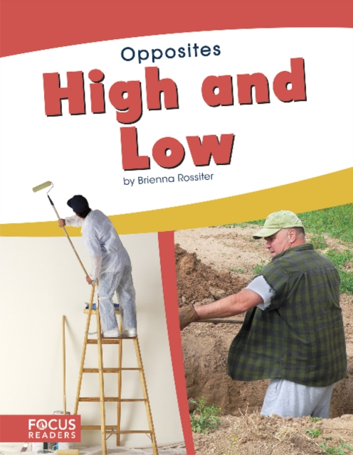 Opposites: High and Low