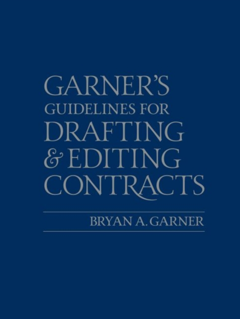 Guidelines for Drafting and Editing Contracts