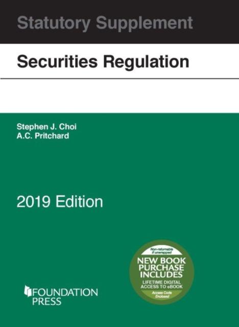 Securities Regulation Statutory Supplement, 2019 Edition