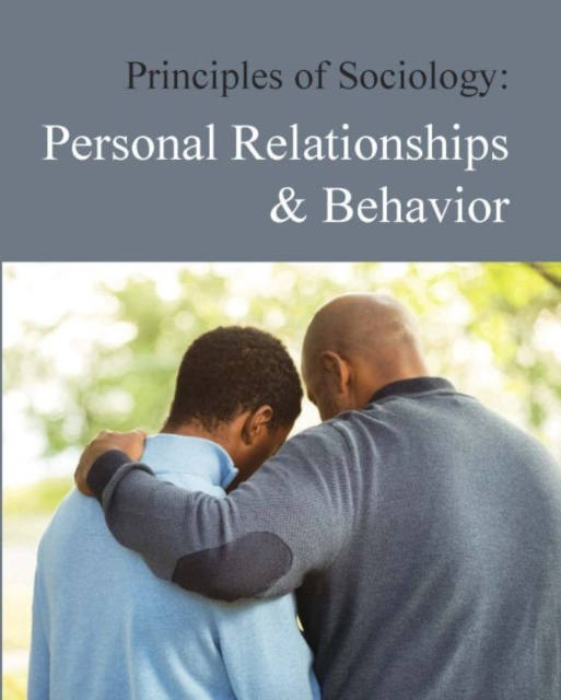 Principles of Sociology: Personal Relationships and Behavior