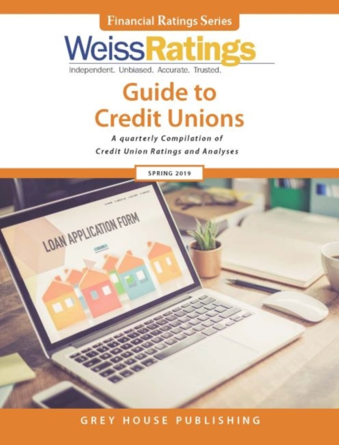 Weiss Ratings Guide to Credit Unions, Spring 2019