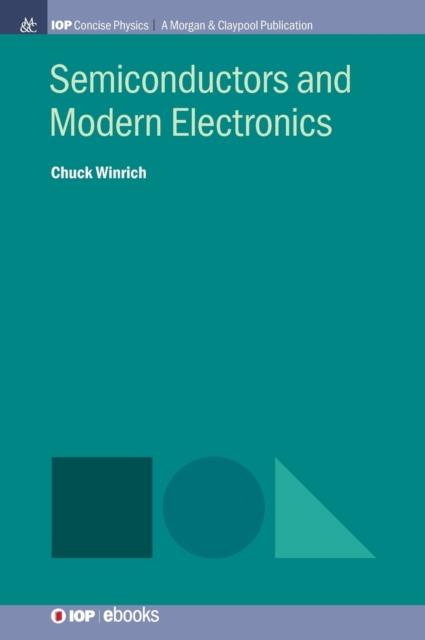 Semiconductors and Modern Electronics