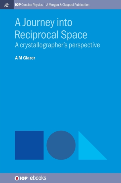 Journey into Reciprocal Space