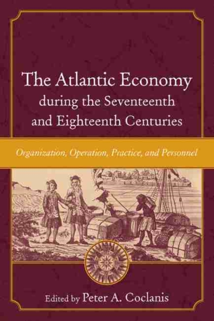Atlantic Economy during the Seventeenth and Eighteenth Centuries