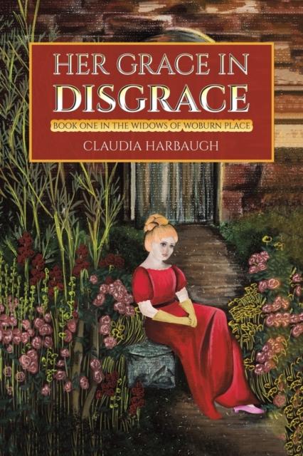 Her Grace in Disgrace