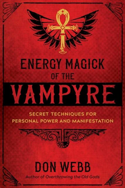 Energy Magick of the Vampyre