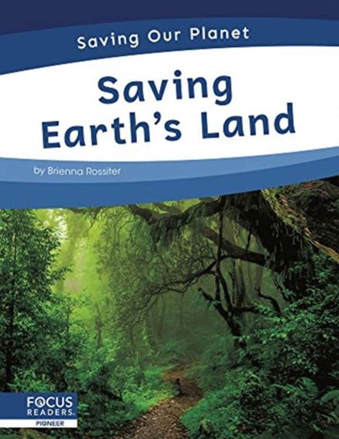Saving Earth's Land
