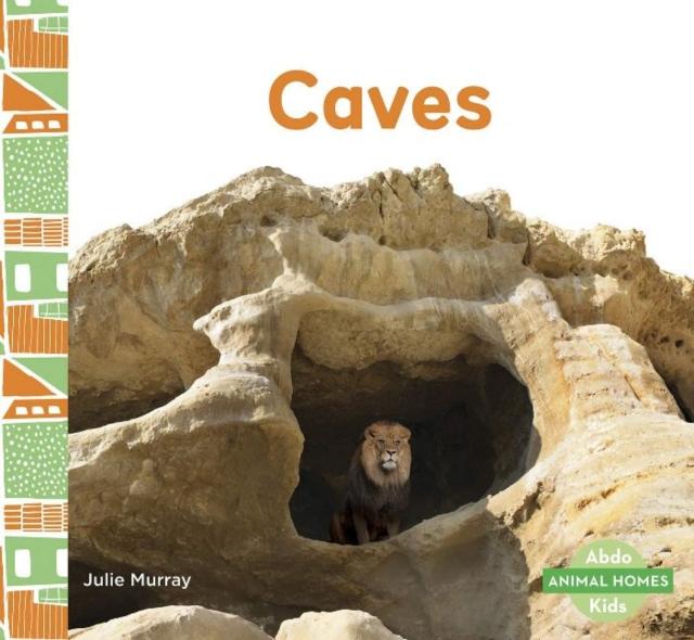 Animal Homes: Caves