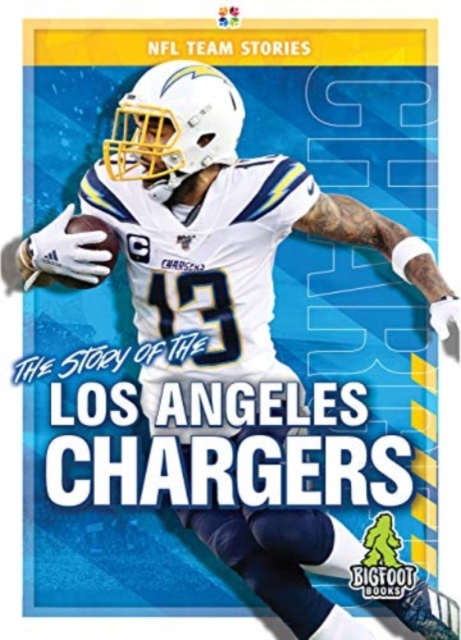Story of the Los Angeles Chargers