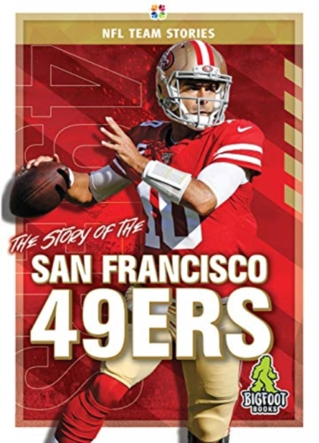 Story of the San Francisco 49ers