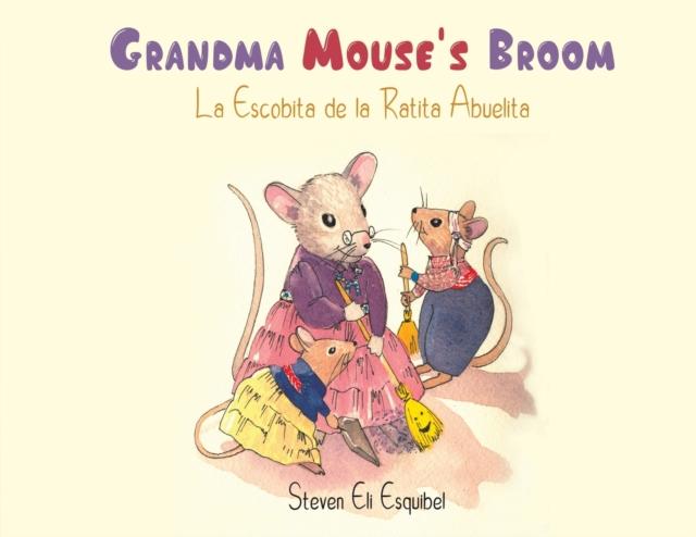GRANDMA MOUSES BROOM
