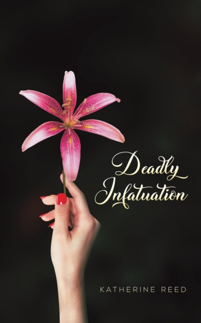 DEADLY INFATUATION
